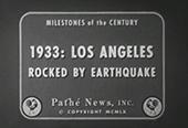 A/V | Los Angeles Rocked By Earthquake, 1933